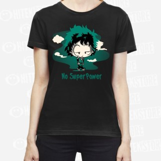 "T-Shirt ""No super power"""