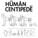 """T-shirt """"Hüman Centipedë"""""""