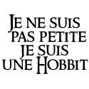 """T-shirt """"Je ne suis pas petit(e), je suis un(e) Hobbit"""""""