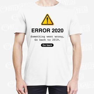 """T-shirt """"Error 2020"""""""