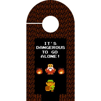 "Accroche-porte ""It's dangerous to go alone !"""