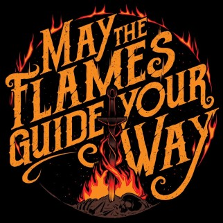 "T-Shirt ""May the Flames Guide Your Way"""